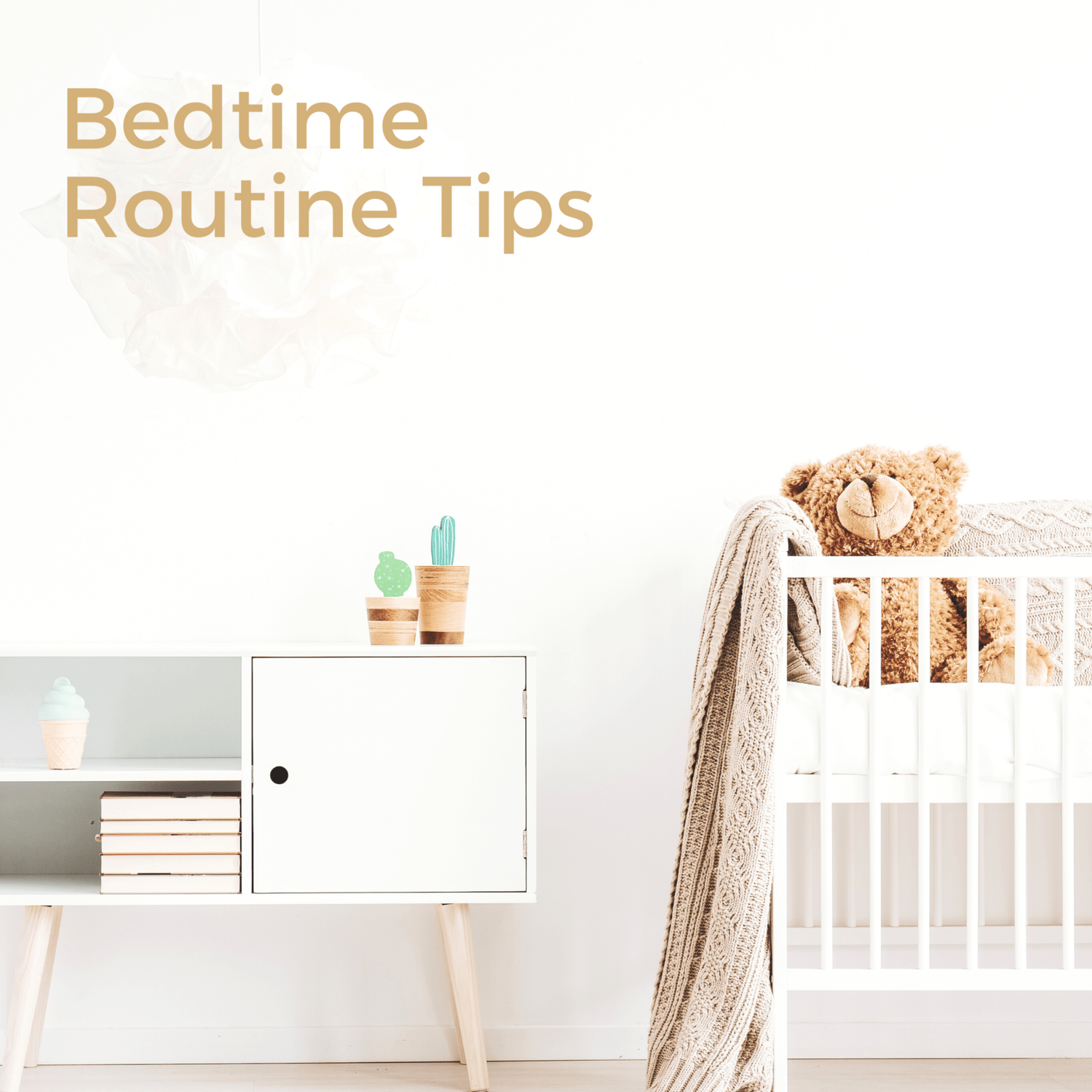Bedtime routine tips for babies, toddlers and infants from Baby Sleep Consultant, The gentle Sleep Specialist